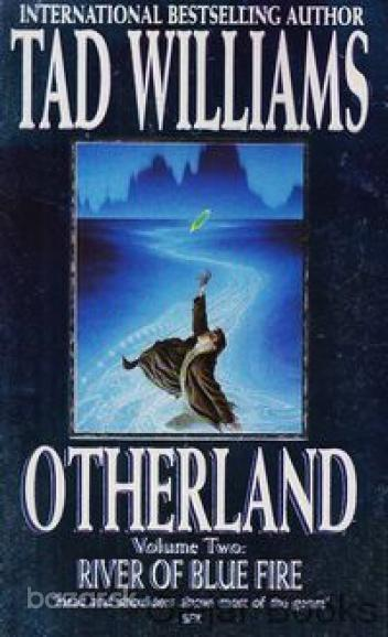 Williams, Tad: Otherland: River of Blue Fire