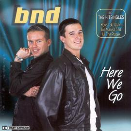 BND – Here We Go