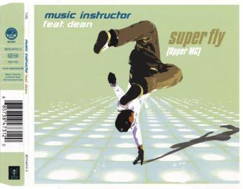 Music Instructor Feat. Dean – Super Fly