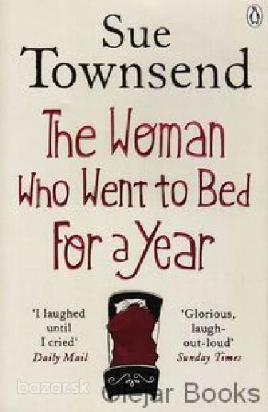 Townsend, Sue: The Woman Who Went to Bed For a Year